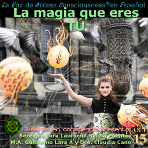 15-9-2015 La magia que eres TÚ