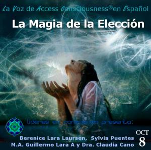 8-9-2015 La Magia de la Elección