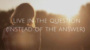 live-as-the-question
